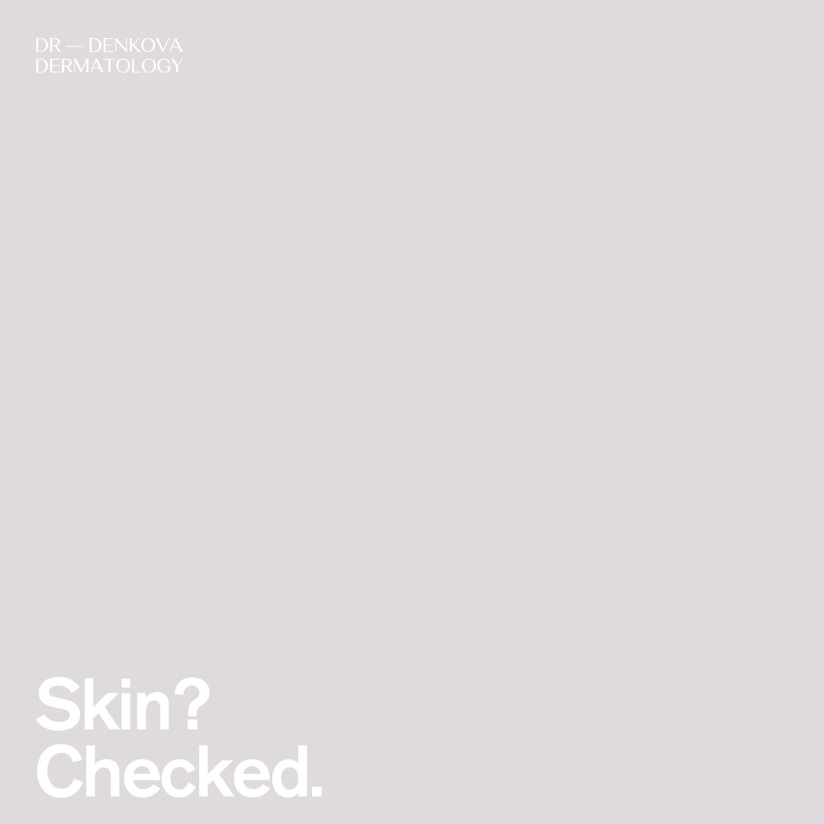 Skin? Checked.